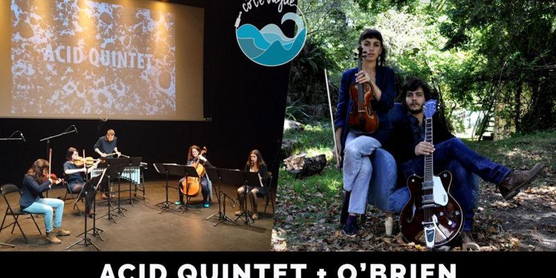 Concerts Côté Vague : Acid Quintet & O'Brien